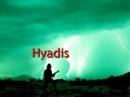 Hyadis
